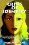 Crisis of Identity - William A. Simms