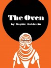 The Oven Paperback July 7, 2015 - Sophie Goldstein