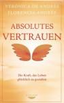 Absolutes Vertrauen - Verónica De Andrés, Florencia Andrés, Sonja Hagemann