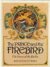 The Prince And The Firebird - Krystyna Turska