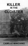 Killer in the Cloister - Camille Minichino, Richard Rufer, Jan Hagan