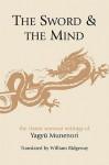 The Sword And The Mind - Yagyu Munenori, William Ridgeway, Yagyu Tajima-No-Kami