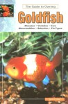 The Guide to Owning Goldfish - Spencer Glass
