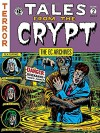 The EC Archives: Tales from the Crypt Volume 2 - Jack Davis, Wally Wood, Johnny Craig, Joe Dante
