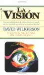 Visión, La - David Wilkerson