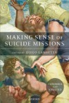 Making Sense of Suicide Missions - Diego Gambetta