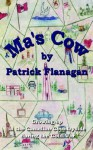 Ma's Cow: Growing Up in the Canadian Countryside During the Cold War - Patrick Flanagan