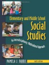 Elementary and Middle School Social Studies: An Interdisciplinary, Multicultural Approach - Pamela J. Farris