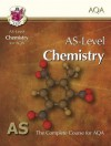 Chemistry: AS-Level: AS: The Complete Course For AQA - Richard Parsons