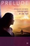 Gevangen in de tijd - Janice Kay Johnson, Nel Janssen