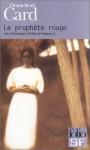 Le prophète rouge (Chroniques d'Alvin le faiseur, #2) - Orson Scott Card, Patrick Couton