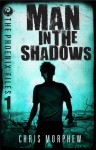 Man in the Shadows - Chris Morphew