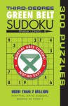 Third-Degree Green Belt Sudoku® - Frank Longo