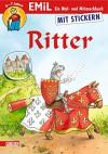 EMiL Mal- und Mitmachbuch 08: Ritter - Imke Rudel, Sonja Bougaeva