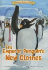 The Emperor Penguin's New Clothes - Charlotte Guillain