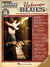 Uptempo Blues: Blues Play-Along Volume 10 - Hal Leonard Publishing Company
