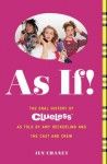 As If!: The Oral History of Clueless as told by Amy Heckerling and the Cast and Crew - Jen Chaney