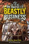 An Awfully Beastly Business (An Awfully Beastly Business, #6) - The Beastly Boys, David Sinden, Matthew Morgan, Guy Macdonald