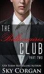 The Billionaires Club: Part Two - Sky Corgan