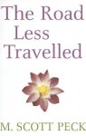 The Road Less Travelled - M. Scott Peck