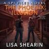The Phoenix Illusion - Johanna Parker, Lisa Shearin