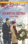 Her Montana Christmas (Love InspiredBig Sky Centennial) - Arlene James