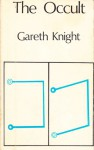 The Occult - Gareth Knight
