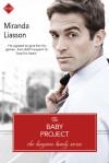 The Baby Project - Miranda Liasson
