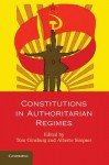 Constitutions in Authoritarian Regimes - Tom Ginsburg, Alberto Simpser