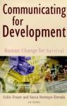 Communicating For Development: Human Change for Survival - Colin Fraser