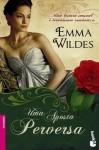 Uma Aposta Perversa - Emma Wildes