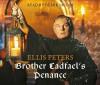 Brother Cadfael's Penance - Derek Jacobi, Ellis Peters