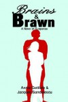 Brains & Brawn: A Novel of Suspense - Annie Gottlieb