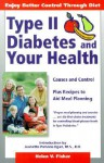 Type II Diabetes & Your Health - David Fisher, David Fisher