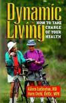 Dynamic Living - Aileen Ludington, Hans Diehl