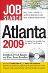 Job Search Atlanta 2009: Everything You Need to Find the Job of Your Dreams - Adams Media