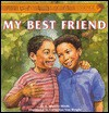 My Best Friend (Essence Hardcover Storybooks) - Patricia Mignon Hinds