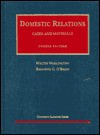 Cases and Materials on Domestic Relations, Fourth Edition (University Casebook Series) - Walter Wadlington, Raymond C. O'Brien
