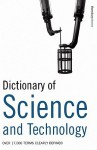 Dictionary of Science and Technology: Over 17,000 Terms Clearly Defined - S. M. H. Collin, A & C Black, A. &. C. Black Publishers