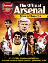 The Official Arsenal Book of Records - Adrian Clarke, Ian Spragg