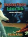 Workshop Physics Activity Guide - Priscilla W. Laws, Patrick J. Cooney