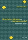 Minderheiten, Migranten Und die Staatengemeinschaft: Wer Hat Welche Rechte? - Gerhard Seel