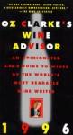 Oz Clarke's Wine Advisor 1996 - Oz Clarke, Betsy Radin