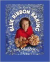 The Road To Blue Ribbon Baking with Marjorie - Marjorie Johnson