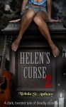 Helen's Curse 2 - Nichola St. Anthony