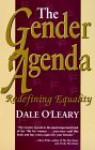 Gender Agenda - Dale O'Leary