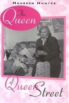 The Queen of Queen Street (Performance Series) (Performance Series) - Maureen Hunter