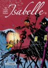 Isabelle, Intégrale 1 - Will, André Franquin, Yvan Delporte, Raymond Macherot