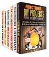 Handmade Projects Box Set (6 in 1): Functional DIY Projects, Crochet, Prepper, Upcycling Ideas and Household Hacks to Simplify Your Life and Save Your Money (DIY Household Hacks) - Calvin Hale, Erica Snow, Parker Harris, Amy Larson, Michael Hansen, Valerie Orr