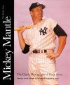 Mickey Mantle: The Yankee Years: The Classic Photography of Ozzie Sweet - Larry Canale, Ozzie Sweet